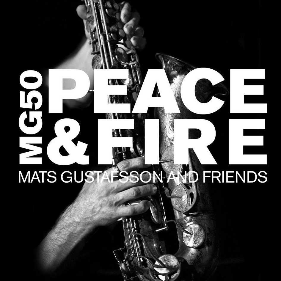 Release of Mats Gustafsson new 4CD box MG50 Peace & Fire