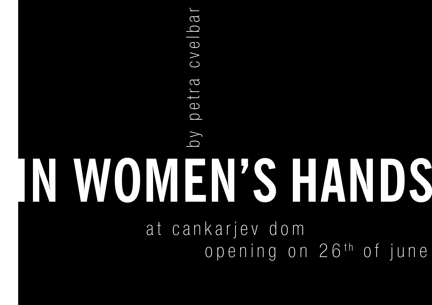 Upcoming Photo Exhibition In Women's Hands at Cankarjev dom, Ljubljana