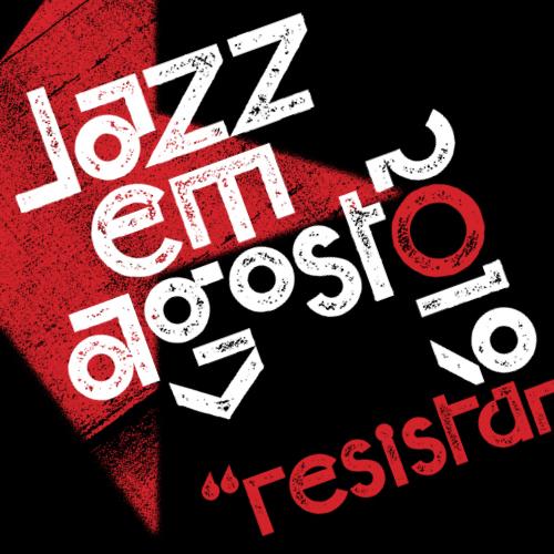 Jazz em agosto 2019, Lisbon, Portugal